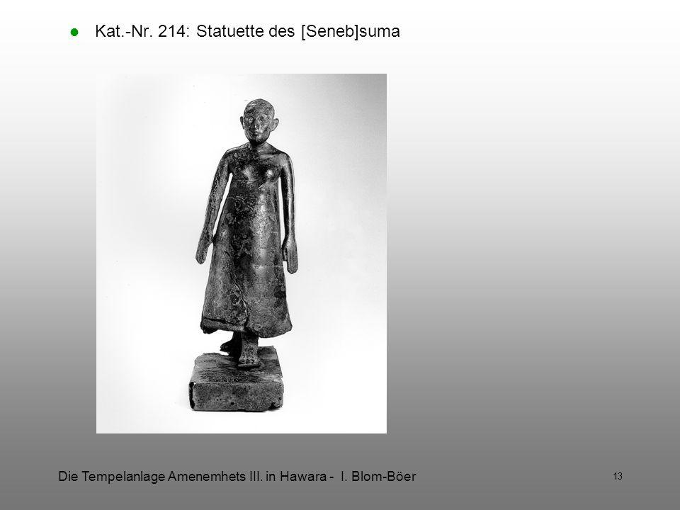 Kat.-Nr. 214: Statuette des [Seneb]suma